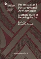 Processual and postprocessual archaeologies
